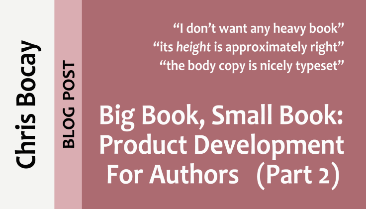 big book, small book: product development for authors (part 2) (blog post)