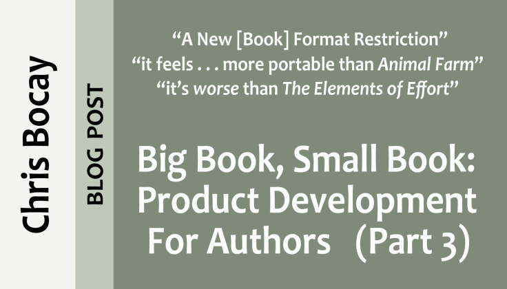 Big Book, Small Book: Product Development for Authors (Part 3)