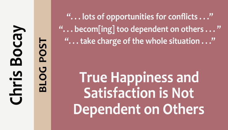 post0022_splash_chris-bocay_true-happiness-satisfaction-not-dependent-on-others