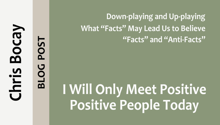 post0037_splash_chris-bocay_I-will-only-meet-positive-people-today