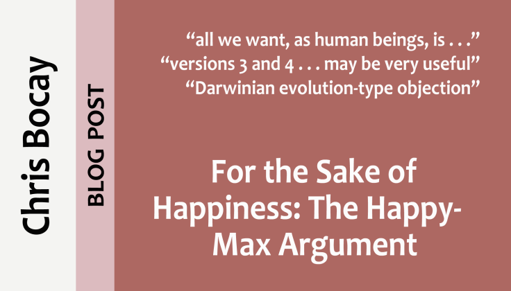 Post0046_splash_Chris-Bocay_for-the-sake-of-happiness-the-happy-max-argument